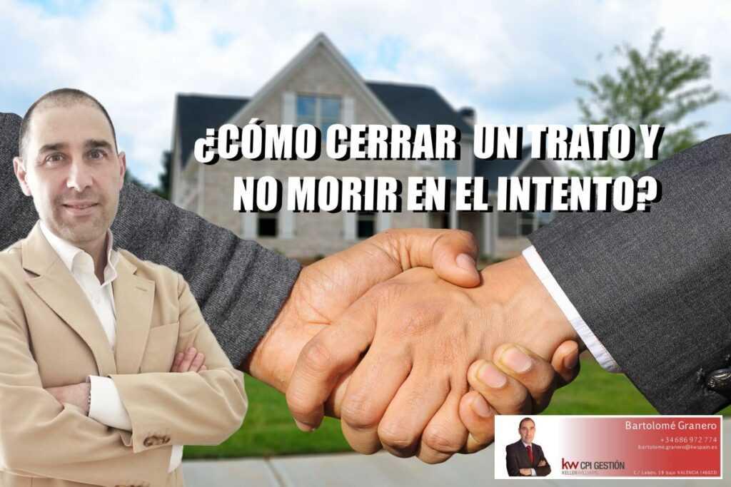 Consejos para cerrar tratos de compra o venta inmobiliaria en España